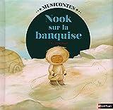 Nook sur la banquise (1 CD audio)