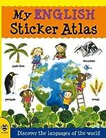 My English Sticker Atlas (My Sticker Atlas)