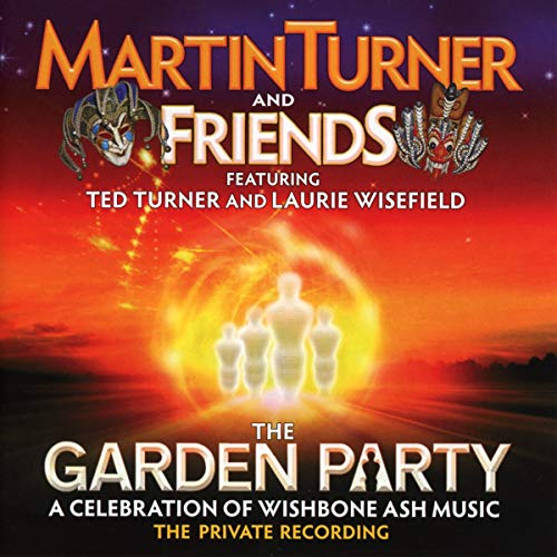 Garden Party: A Celebration of Wishbone Ash Music