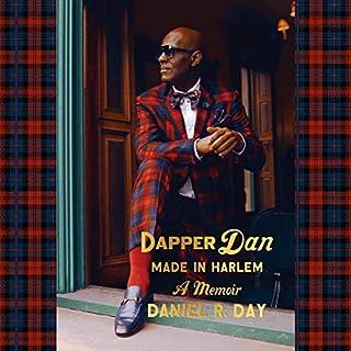 Dapper Dan: Made in Harlem audiobook cover art