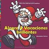 Alegre & Vacaciones brillantColorante de Navidad favoritoes - Libro de colorear para adultos - Mandalas felices