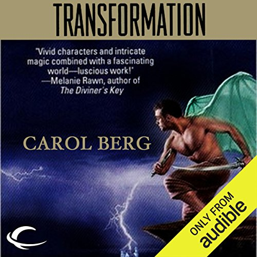 Transformation     Rai-Kirah, Book 1              By:                                                                                                                                 Carol Berg                               Narrated by:                                                                                                                                 Kevin Stillwell                      Length: 16 hrs and 34 mins     12 ratings     Overall 4.3