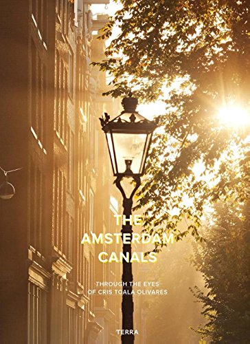 Amsterdam Canals: Through the Eyes of Cris Toala Olivares (Dutch and English Edition)