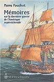 Mémoires sur la dernière guerre de l'Amérique septentrionale entre la France et l'Angleterre