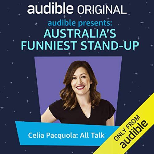 Ep. 1: Celia Pacquola: All Talk cover art
