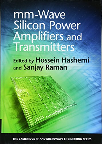 mm-Wave Silicon Power Amplifiers and Transmitters (The Cambridge RF and Microwave Engineering Series)