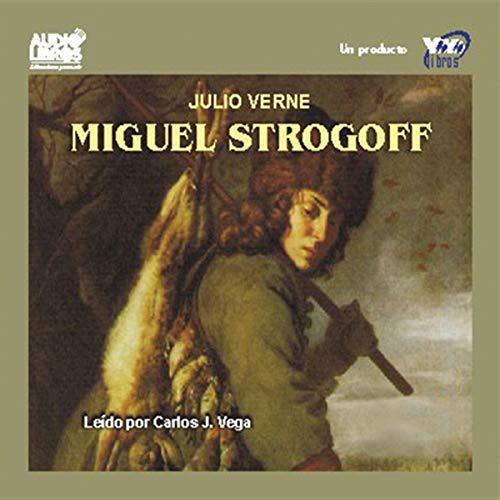 Miguel Strogoff [Michael Strogoff] audiobook cover art