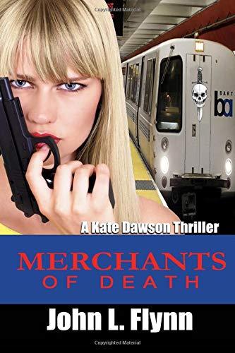 Merchants of Death (A Kate Dawson Thriller)
