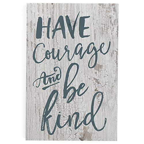 P. Graham Dunn Have Courage & Be Kind Blue Script White 5 x 3.5 Inch Solid Pine Wood Barnhouse Block Sign