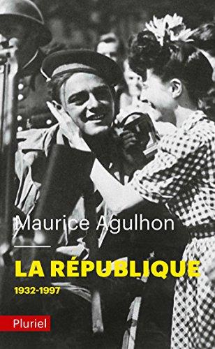 La République Tome II: 1932 à nos jours