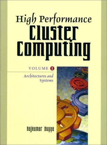 HIGH PERFORMANCE CLUSTER COMPU (High Performance Cluster Computing)