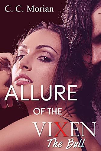 The Bull (Allure of the Vixen) (English Edition)
