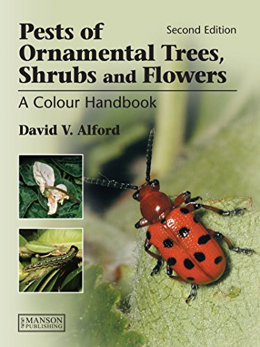 Pests of Ornamental Trees, Shrubs and Flowers: A Colour Handbook, Second Edition