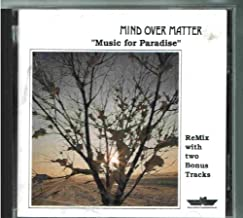 mind over matter music for paradise