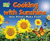Cooking with Sunshine: How Plants Make Food (Science Slam: Plant-Ology)