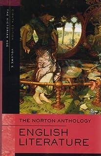 The Norton Anthology of English Literature: Volume E: The Victorian Age