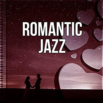 Romantic Jazz – Calm and Sexy Piano Jazz for Lovers, Smooth & Sexy Piano Music, Mellow Jazz After Dark, Romantic Jazz Sounds