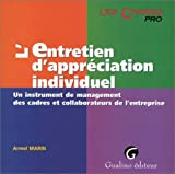 L'ENTRETIEN D'APPRECIATION INDIVIDUEL. Un instrument de management des cadres et collaborateurs de l'entreprise