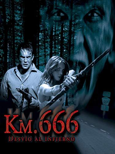 Km. 666: Desvío al infierno