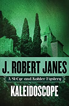 Kaleidoscope (The St-Cyr and Kohler Mysteries Book 3) by [J. Robert Janes]