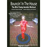 Bouncin in the House - Mini-Tramp Aerobic Workout