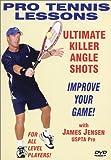 Pro Tennis Lessons 'Ultimate Killer Angle Shots'