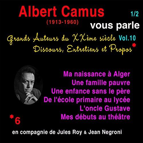 Couverture de Albert Camus vous parle 1 (Grands Auteurs du XXème siècle : Discours, Entretiens et Propos 10)
