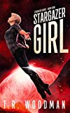 Stargazer Girl (Stargazer Series Book 4)