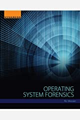 Operating System Forensics Kindle Edition