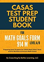 CASAS Test Prep Student Book for Math GOALS Form 914 M Level A/B