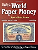 World Paper Money - Specialized Issues (11e édition)