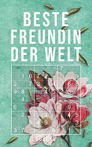 Beste Freundin Der Welt - Sudoku: 150+ knifflige Rätsel | leicht - normal - schwer | Kleines Taschenbuch mit Lösungen | Tolles Geschenk für den liebsten Menschen
