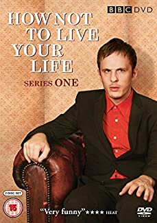 How Not To Live Your Life - Series One