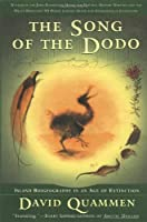 The Song of the Dodo: Island Biogeography in an Age of Extinction by David Quammen(1997-04-14)