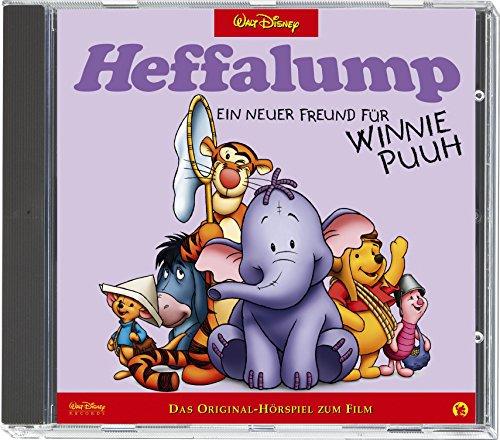 Heffalump, ein neuer Freund für Winnie Puuh. CD . Das Original-Hörspiel zum Film