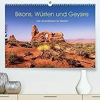 Bisons, Wuesten und Geysire. Der amerikanische Westen (Premium, hochwertiger DIN A2 Wandkalender 2022, Kunstdruck in Hochglanz): Eine Sommereise durch den Westen der USA (Monatskalender, 14 Seiten )