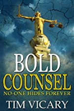 Bold Counsel: No-one hides forever, a gripping psychological crime thriller full of stunning twists (The Trials of Sarah Newby series Book 3)