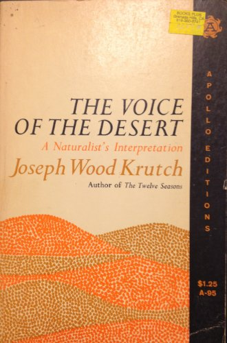 Download The Voice of the Desert, a Naturalist's Interpretation. 0688077153