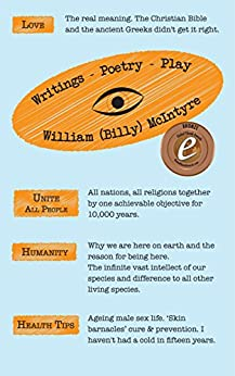 [William (Billy) McIntyre]のWritings - Poetry - Play (English Edition)