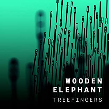 Treefingers (Single Edit)