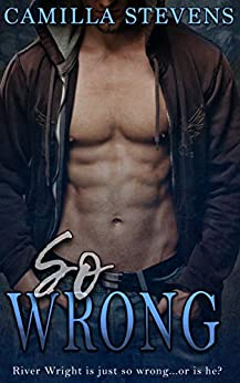 So Wrong: A Wright Brothers Romance by [Camilla Stevens]