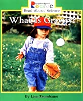 What Is Gravity? (Rookie Read-About Science) by Lisa Trumbauer(2004-08-01)