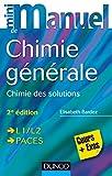 Mini Manuel de Chimie générale - 2e éd. - Chimie des Solutions