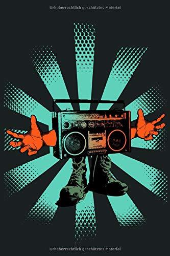 Ghettoblaster: Streetdance Notizbuch   Hip Hop Buch   Rhymes Buch   Graffiti Skizzenbuch   Street Art, Urban Art, 80er old school Retro Rap Buch   110 Seiten blanko   Datumsfeld   A5+