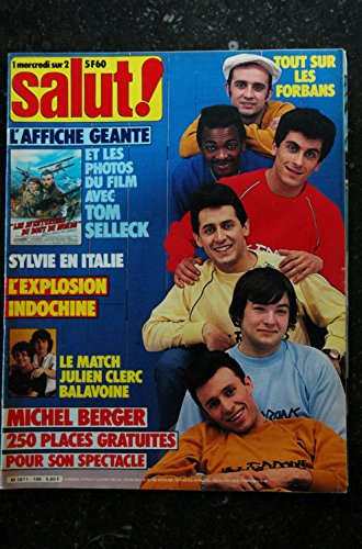 Salut ! 199 1983 LES FORBANS INDOCHINE SYLVIE MICHEL BERGER