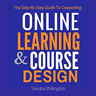 The Step-by-Step Guide to Copywriting: Online Learning and Course Design audiobook cover art
