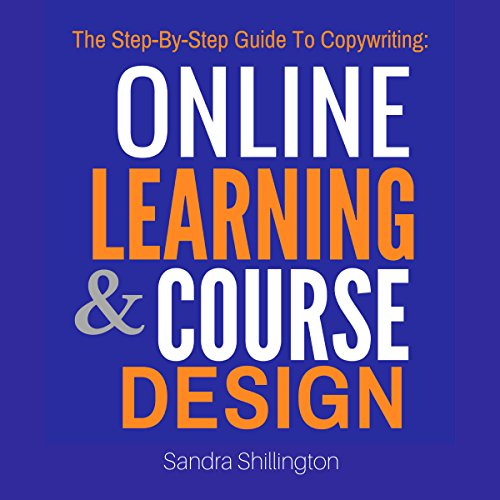 The Step-by-Step Guide to Copywriting: Online Learning and Course Design cover art