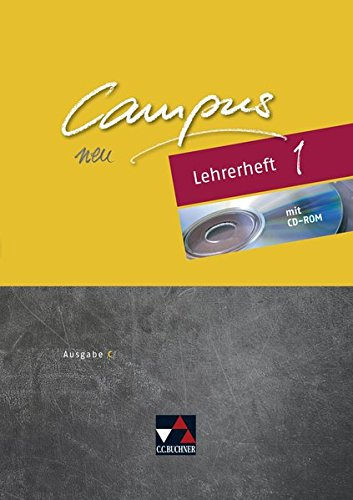 Campus C - neu / Campus C Lehrerheft 1 - neu: Gesamtkurs Latein in drei Bänden (Campus C - neu: Gesamtkurs Latein in drei Bänden)