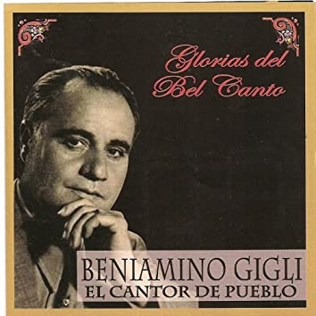 Glorias del Bel Canto - El Cantor del Pueblo