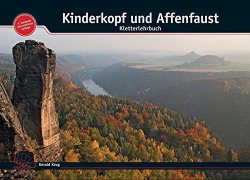 Kinderkopf und Affenfaust - Kletterlehrbuch: Alles über Knoten, Schlingen und Seile (Geoquest-Lehrbuchreihe)